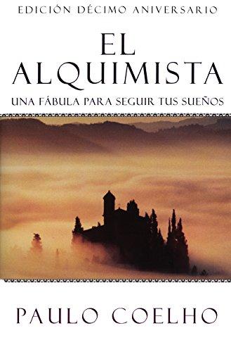 El Alquimista: Una fábula para seguir tus sueños