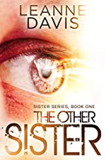 The Other Sister : A Survivor's Romance (Sister Series Book 1)