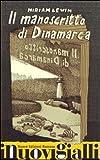 Il manoscritto di Dinamarca (I nuovi gialli)