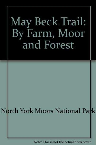 May Beck Trail: By Farm, Moor and Forest