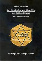 Zur Geschichte und Aktualitaet des Antisemitismus: Ein Diskussionsbeitrag