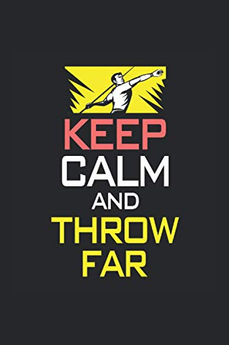 Keep Calm And Throw Far Calendar 2021: Javelin Throw Calendar 2021 Javelin Throw Calendar Planner Monthly Weekly Javelin Throw Appointment Planner 2021 Javelin Throw Appointment Book 2021
