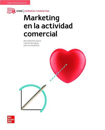 LA Marketing en la actividad comercial: Ciclo formativo. Grado medio