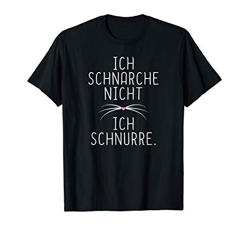 Ich Schnarche Nicht Ich Schnurre Schlafshirt Dame Schnarchen T-Shirt