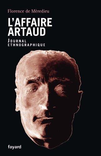L'Affaire Artaud: Journal ethnographique