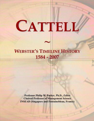 Cattell: Webster's Timeline History, 1584 - 2007