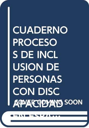 Cuaderno del alumno. Procesos de inclusión de personas con discapacidad en espacios de ocio y tiempo libre (MF1450_3). Certificados de ... con personas con discapacidad (SSCE0111)