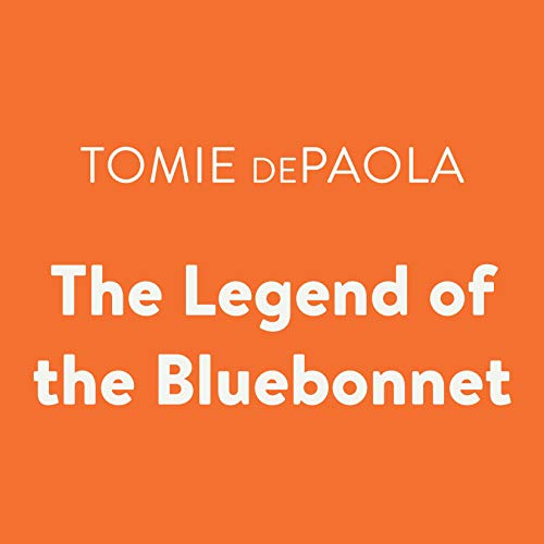 The Legend of the Bluebonnet audiobook cover art