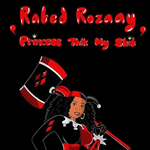 RatedRozaay