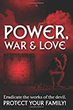 Power, War, & Love