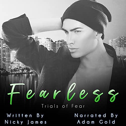 Fearless: An Age Gap MM Romance (Trials of Fear, Book 4)