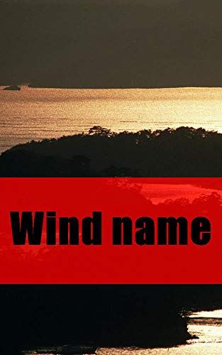 Wind name (Luxembourgish Edition)
