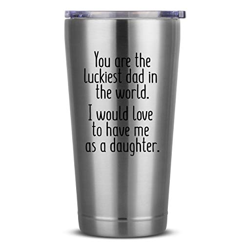 Luckiest Dad, Daughter - 16 oz Polished Insulated Stainless Steel Tumbler w/Lid Mug Cup for Men -...