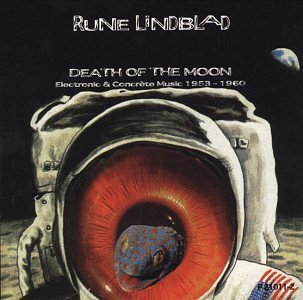 Death of the Moon Electronic & Concrete Music by Rune Lindblad