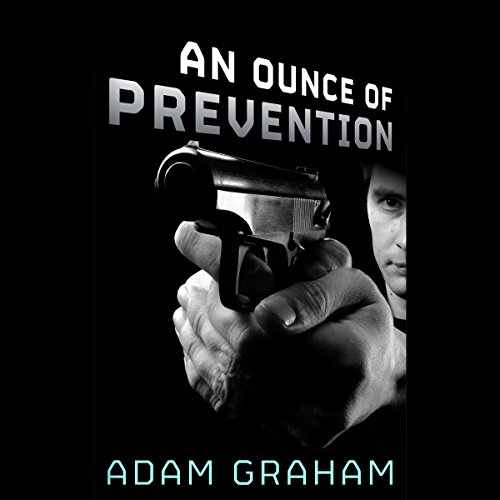 An Ounce of Prevention audiobook cover art