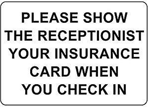 EstherMi19 Placa de metal para pared con texto en inglés 'Please Show Receptionist Insurance Card When Check in Metal', estilo vintage, para bar, cafetería, tienda, recámara, decoración de pared, 20 x 30 cm