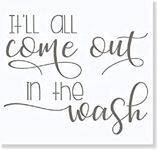 Laundry Wall Decal It'll All Come Out in The Wash Letters Wall Sticker 23x19-Inch Castle Gray