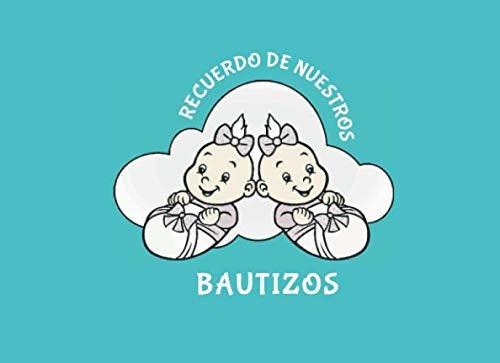 RECUERDO DE NUESTROS BAUTIZOS: Libro de Bautizo para Gemelos y Mellizos