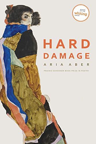 Image of Hard Damage (The Raz/Shumaker Prairie Schooner Book Prize in Poetry)