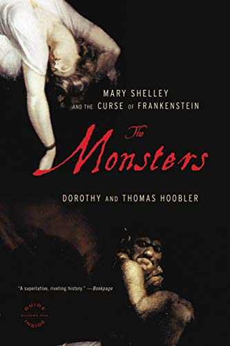 The Monsters: Mary Shelley and the Curse of Frankenstein (English Edition)