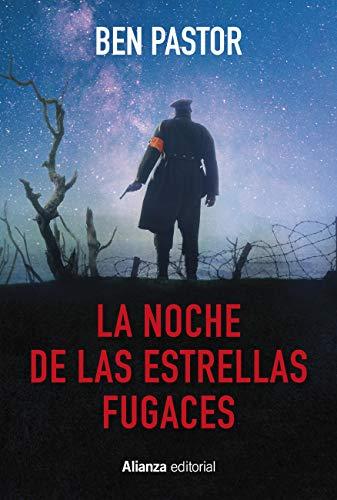 La noche de las estrellas fugaces (Alianza Literaria (AL)) de [Ben Pastor, Pilar de Vicente Servio]