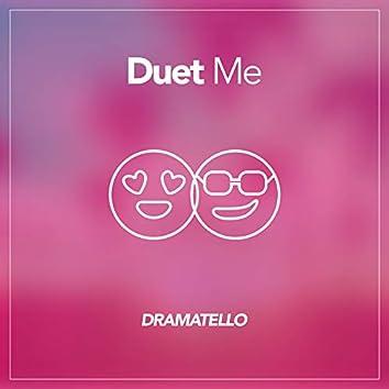 Duet Me