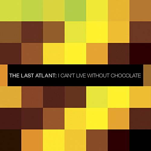 I Can't Live Without Chocolate (Zoo Brazil Mix)