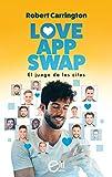 Love App Swap. El juego de las citas (eLit LGTBI)