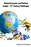 Global Economic and Political Insight - 21st Century Challenges