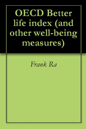 OECD Better life index (and other well-being measures) (English Edition)