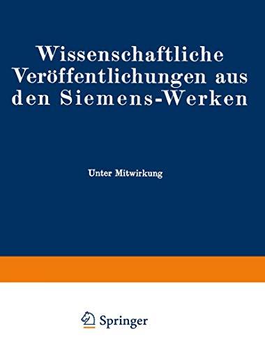 Wissenschaftliche Veröffentlichungen aus den Siemens-Werken: XVIII. Band...
