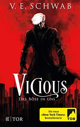 Vicious - Das Böse in uns: Roman (Vicious & Vengeful, Band 1)