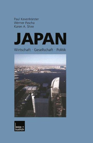 Japan: Wirtschaft - Gesellschaft - Politik