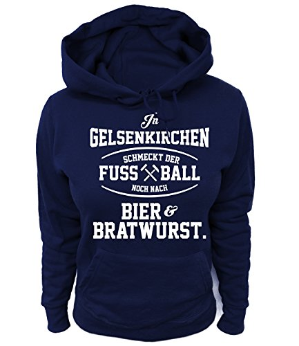 Artdiktat Damen Hoodie - In Gelsenkirchen schmeckt der Fußball noch nach Bier und Bratwurst Größe XL, Navy