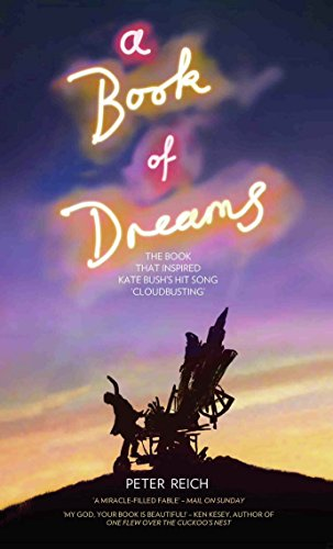 A Book of Dreams - The Book That Inspired Kate Bush's Hit Song 'Cloudbusting' (English Edition)