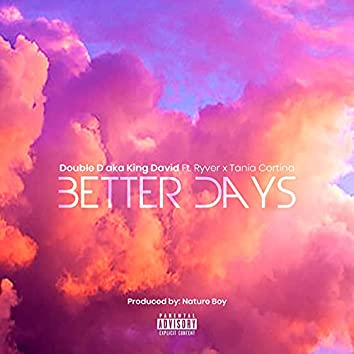 Better Days (feat. Ryver & Tania Cortina)