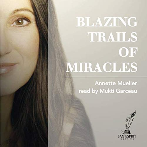 Blazing Trails of Miracles cover art