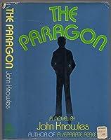 The Paragon: A Novel 0394439767 Book Cover