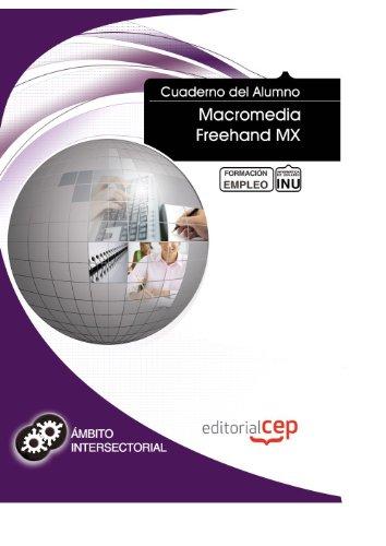 Cuaderno del Alumno Macromedia Freehand MX. Formación para el Empleo (Formacion Intersectorial)