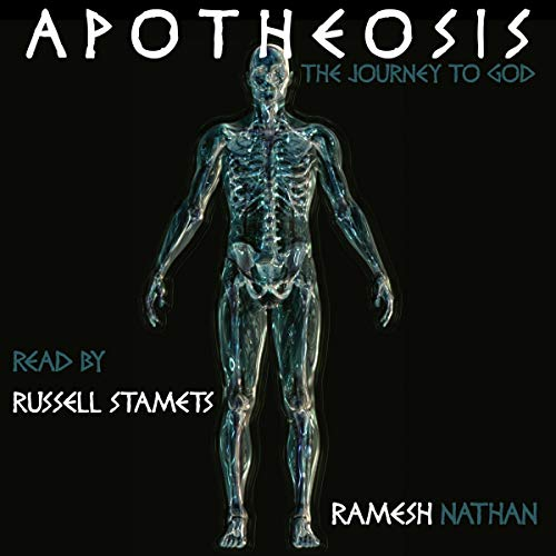 Apotheosis: The Journey to God                   By:                                                                                                                                 Ramesh Nathan                               Narrated by:                                                                                                                                 Russell Stamets                      Length: 1 hr and 51 mins     1 rating     Overall 5.0