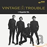 Songtexte von Vintage Trouble - 1 Hopeful Rd.