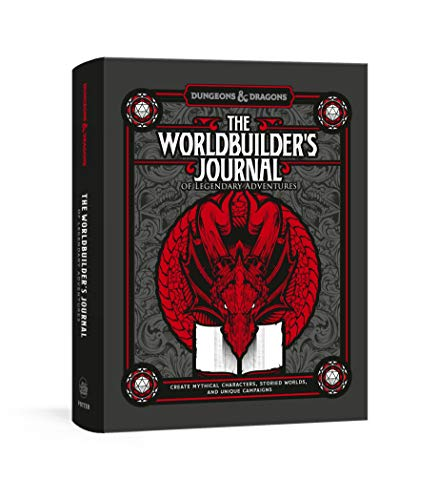 The Worldbuilder's Journal of Legendary Adventures (Dungeons & Dragons): 365 Questions to Help You Create Mythical Characters, Storied Worlds, and Unique Campaigns