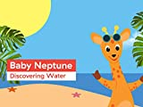 world animals baby einstein - Baby Neptune: Discovering Water