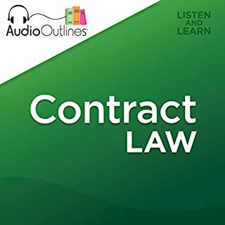 Contract Law     Developed for Law School Exams and the Multistate Bar              By:                                                                                                                                 AudioOutlines                               Narrated by:                                                                                                                                 Rafi Nemes JD                      Length: 3 hrs and 18 mins     43 ratings     Overall 4.7