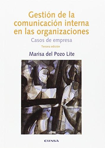 Gestión de la comunicación interna en las organizaciones, 3ª ed. (COMUNICACION)