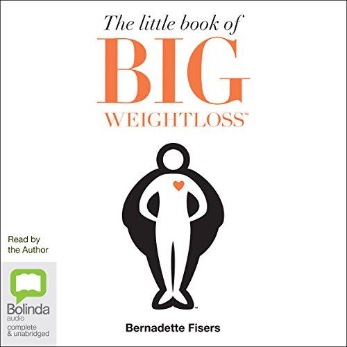 The Little Book of Big Weightloss audiobook cover art