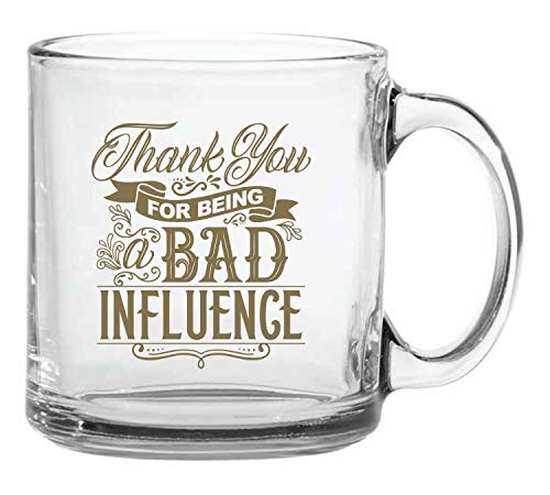 BadBananas - Best Friend Mug - Thank You For Being A Bad Influence - Gifts For Coworkers, BFF Birthday Gifts for Women and Men - Glass Coffee/Tea Mug