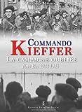 Commando Kieffer, la campagne oubliée (Pays-Bas 19 - Pays-Bas 1944-1945