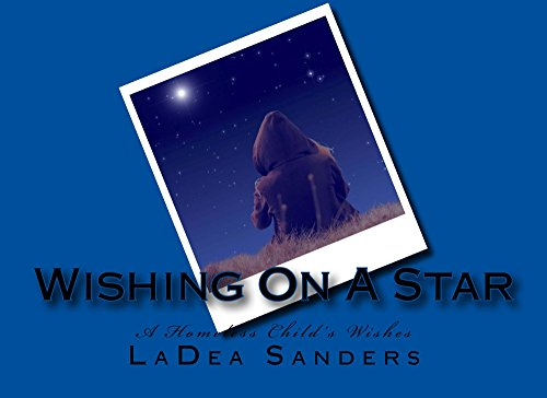 Wishing On A Star: A Homeless Child's Wish (English Edition)