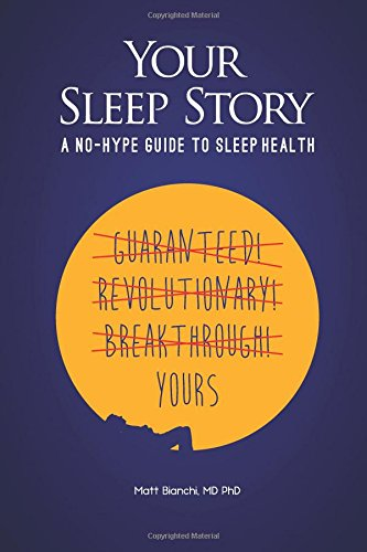 Your Sleep Story: A no-hype guide to sleep health